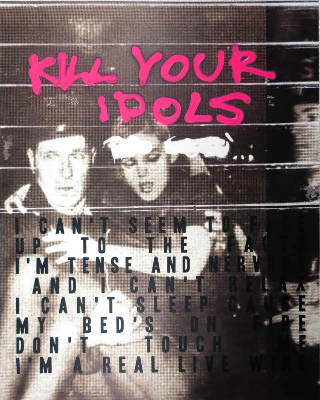 KILL YOUR IDOLS, 2015